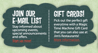 Pick out the perfect gift everytime with a Magic Time Machine Gift Card that you can also use at Jim's Restaurants!